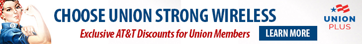 Choose union strong wireless. Exclusive AT&T discounts for union members with Union Plus. Click to learn more.