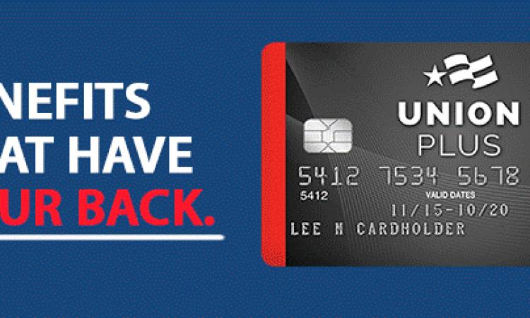 Valuable Benefits for Union Plus Credit Cardholders | Union Plus